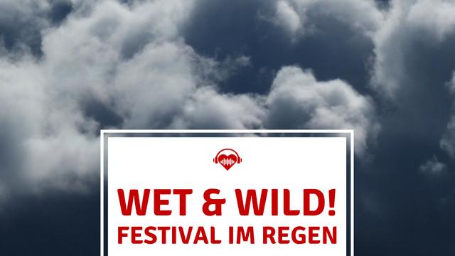 Festival Regen Tipps und Tricks