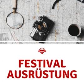 Festival Ausrüstung - Tipps für das nächste Festival
