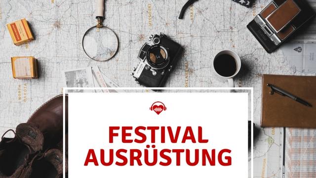 Festival Ausrüstung essentiell