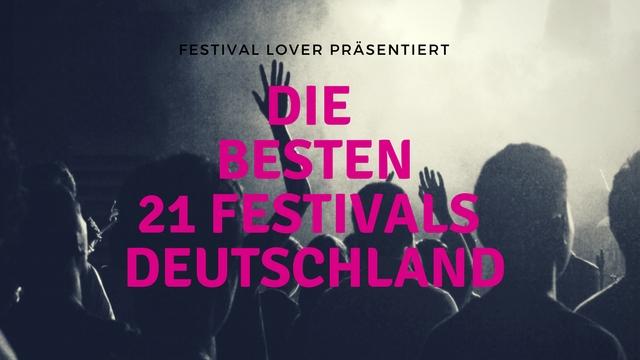 Die besten Festivals Deutschland