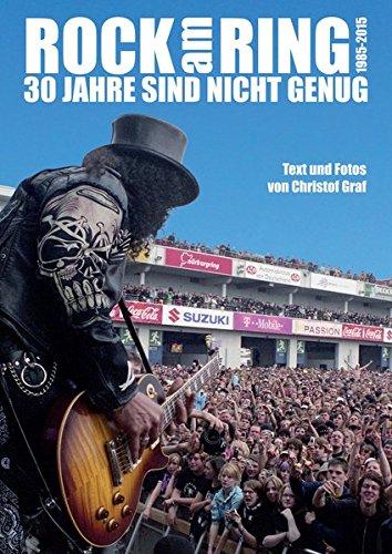 Rock am Ring – 30 Jahre sind nicht genug: Alle Bands, alle Skandale, alle Fotos -